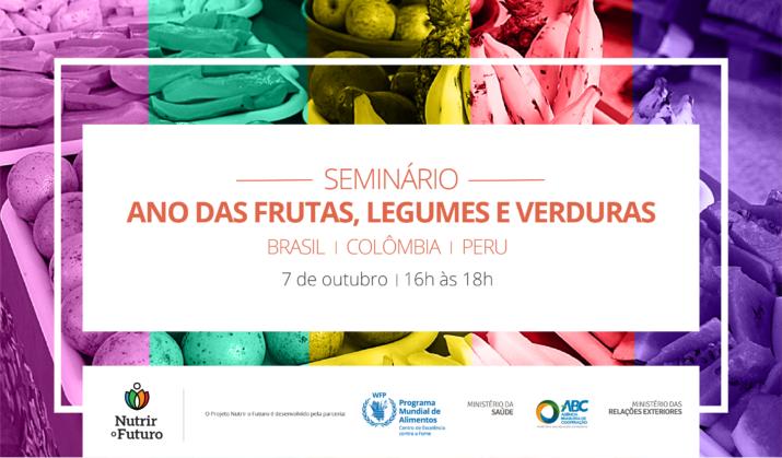Brasil, Colômbia e Peru participam de seminário sobre Ano das Frutas, Legumes e Verduras