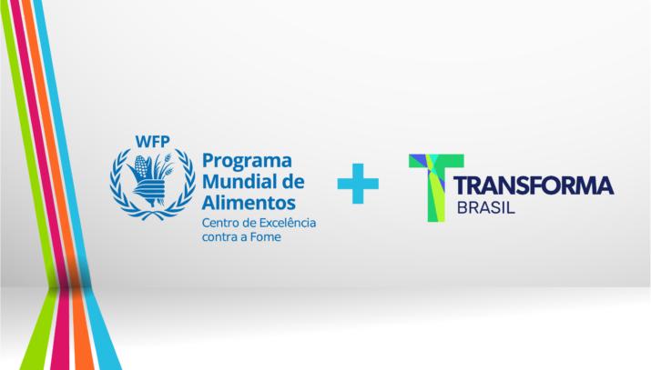 Centro de Excelência do WFP e Transforma Brasil firmam parceria para desenvolvimento de soluções de combate à fome